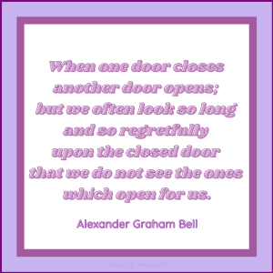 Quote by Alexander Graham Bell about positivity and opportunity