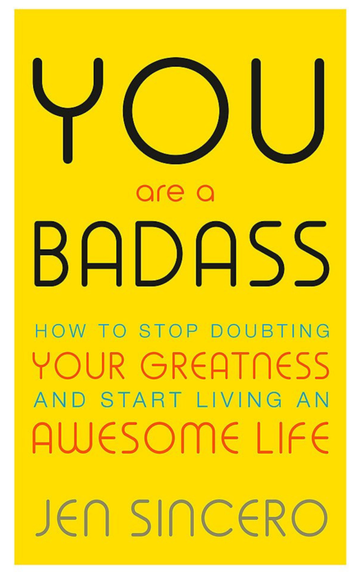 You Are A Badass by Jen Sincero Book Front Cover and link to book on Amazon